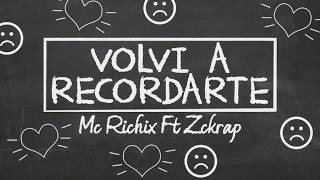 volví a recordarte/cele cover original vevo/Mc Richix