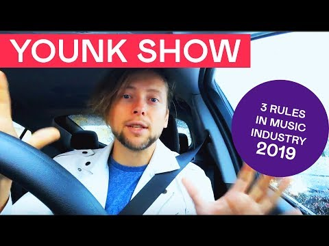 YOUNK SHOW || 3 Rules In Music Industry 2019 Mp3