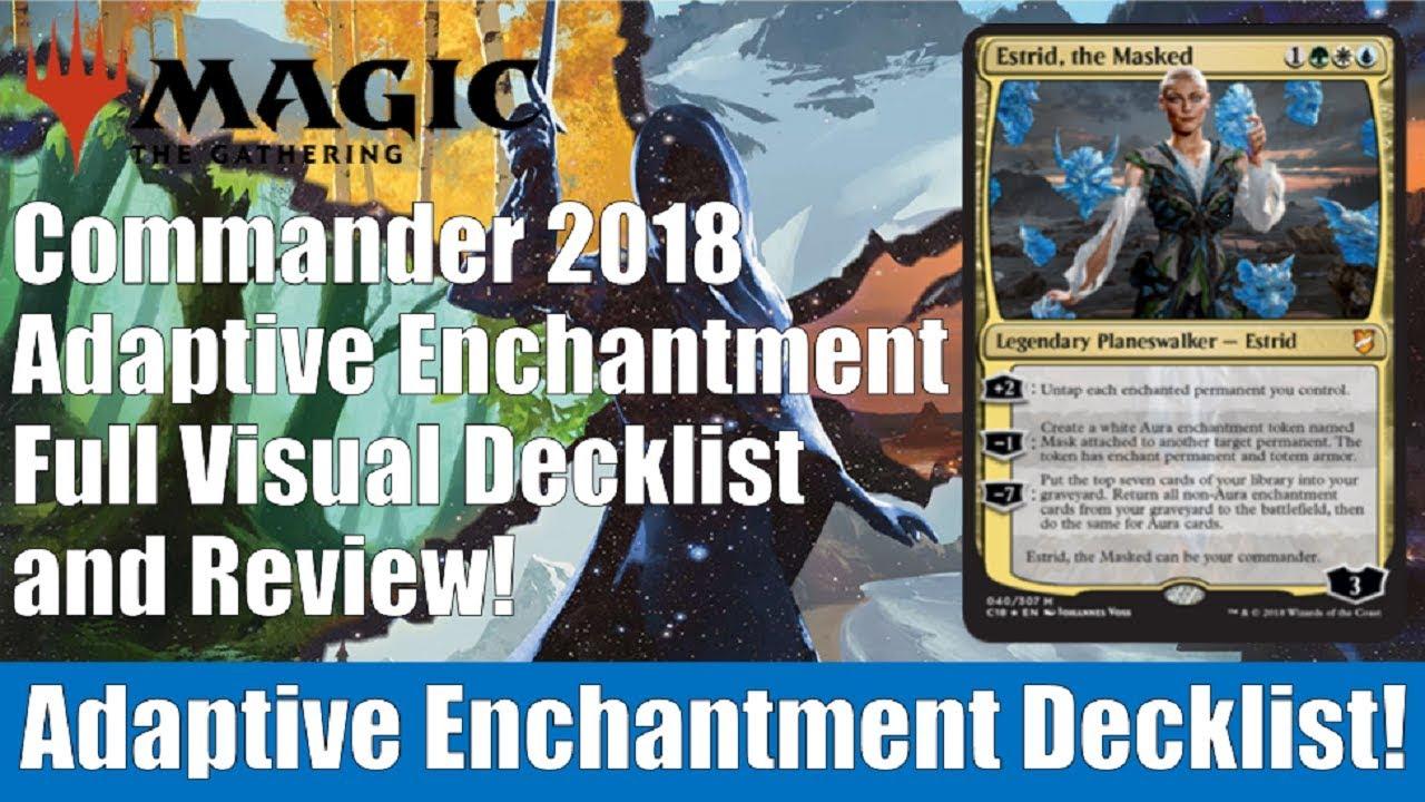 MTG Commander 2018 Adaptive Enchantment Decklist and Review