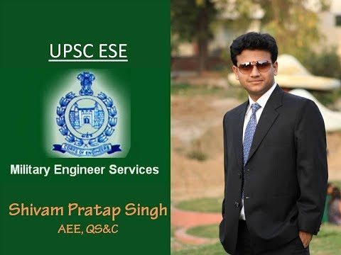 Job Experience of an IES officer | Military Engineering Services | ESE 2016 | Shivam Singh