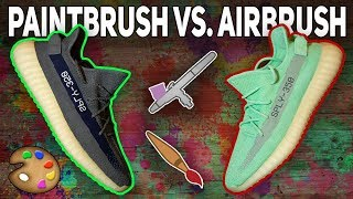 How to Paint Yeezys | Airbrush VS Paintbrush