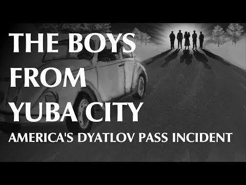 The Boys From Yuba City - America's Dyatlov Pass Incident