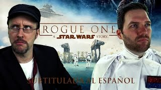 Crítico de la Nostalgia - 325 - Rogue One: Una Historia de Star Wars