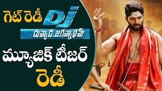 Dj duvvada jagannadham music teaser ready   silver screen