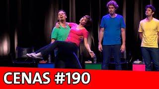 CENAS IMPROVÁVEIS #190