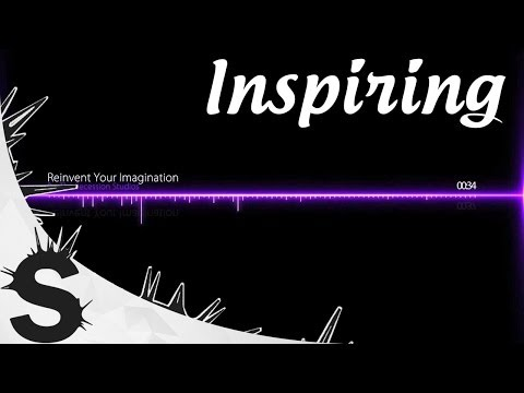 Inspirational Advertising Music  Reinvent Your Imagination