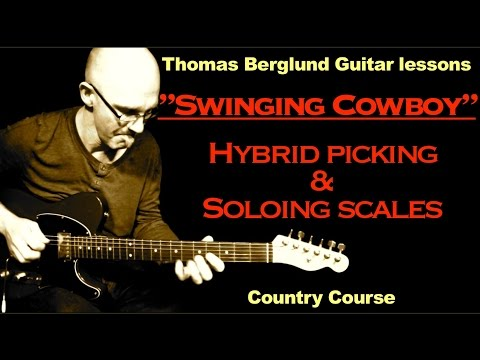 Swinging Cowboy (Hybrid picking and soloing scales to the tune) - Country Guitar lesson