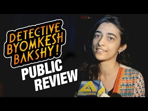 Detective Byomkesh Bakshy Full Movie - PUBLIC REVIEW