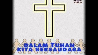 Dalam Tuhan Kita Bersaudara - HipHop Manado