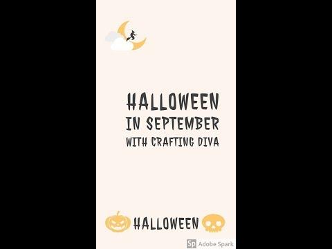 Halloween In September With Crafting Diva Week #2