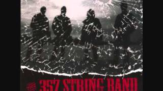 .357 String Band - Up Jump The Devil