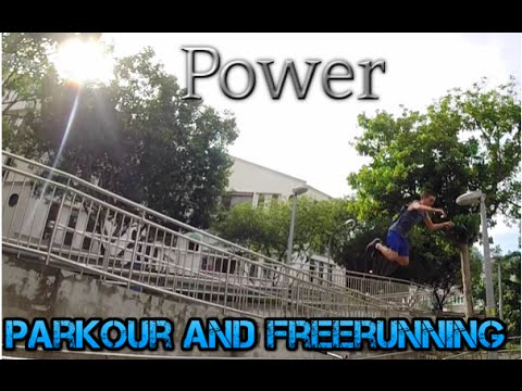 Power | Parkour and freerunning