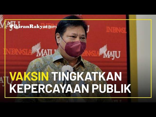 Menteri Koordinator Bidang Perekonomian Airlangga Hartarto: Vaksin Tingkatkan Kepercayaan Publik
