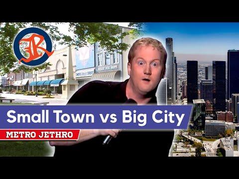 Small Town vs Big City