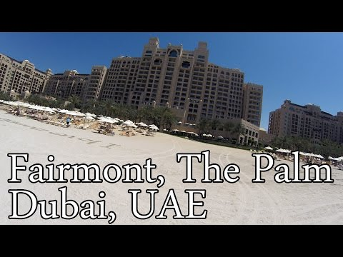 The Fairmont The Palm Dubai UAE Hotel