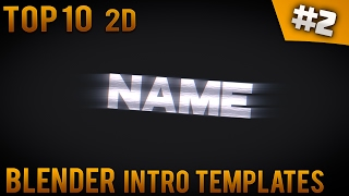 TOP 10 Blender 2D Intro templates #2 (Free download)