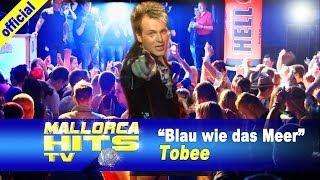 Tobee - Blau wie das Meer - Ballermann Hits 2015