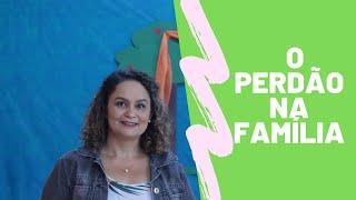 Aprendendo com as famílias da Bíblia Aula 5 | O perdão na família