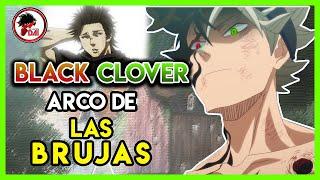 Black Clover: Hablemos del ARCO de las BRUJAS