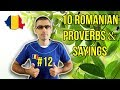 10 ROMANIAN PROVERBS AND SAYINGS #12