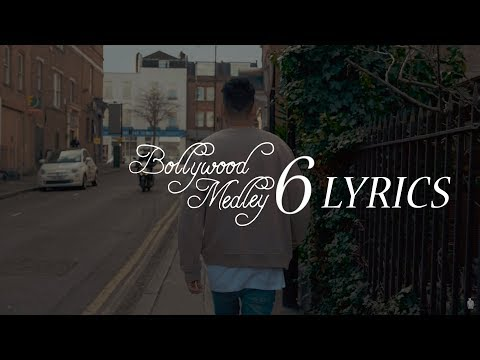Zack Knight - Bollywood Medley 6 LYRICS / Lyric Video