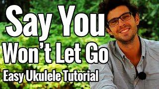 Say You Won't Let Go - Ukulele Plucking Fingerstyle Tutorial - EASY Mp3