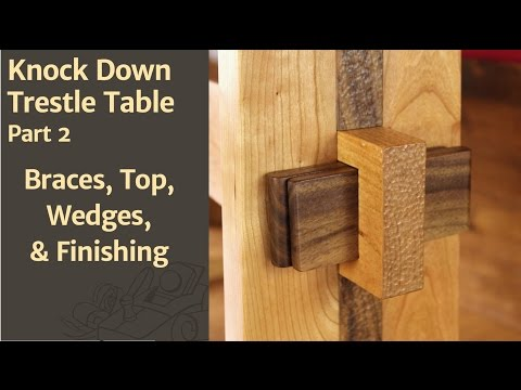 Braces, Top, Wedges, & Finishing - Knock Down Trestle Table Pt. 2