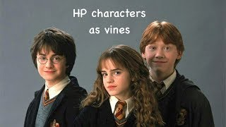 harry potter characters as vines