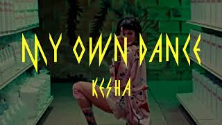 kesha - My Own Dance (filtered acapella)