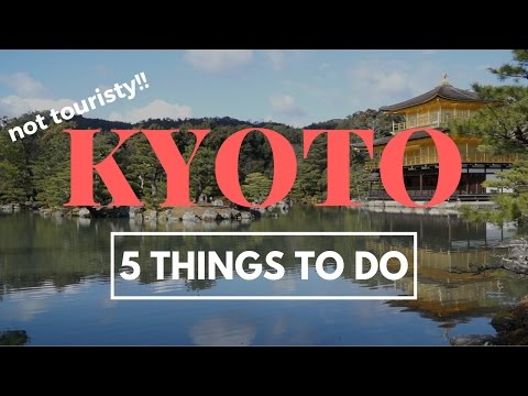 5 THINGS TO DO IN KYOTO, JAPAN (Not Tourists Attractions)