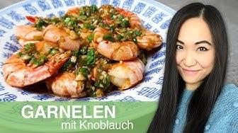 REZEPT: gebratene Garnelen mit Knoblauch | Garnelen asiatisch zubereiten