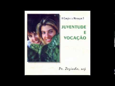 Padre Zezinho SCJ A Canção e a Mensagem 5 Juventude e Vocação