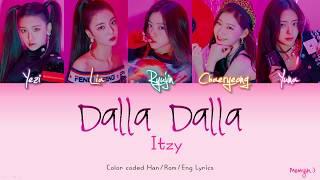 ITZY (있지) - DALLA DALLA (달라달라)   Color Coded Lyrics (Han/Rom/Eng)   By Meonjin