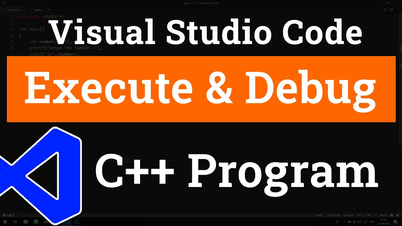 How to set up Visual Studio Code for Executing and Debugging C++ Programs | Tutorial for Beginners