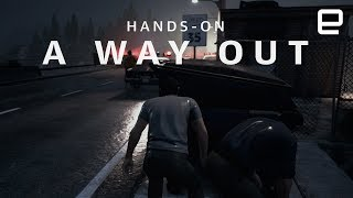 A Way Out hands-on at GDC 2018