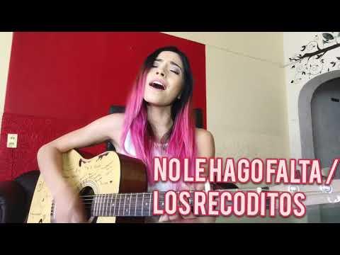 Daniela Calvario / No Le Hago Falta - Los Recoditos