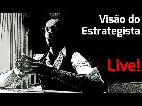 Live 050 - Visão do Estrategista
