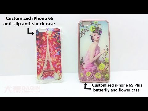 Tutorial of making customized TPU anti-slip anti-shock case for iPhone 6/6S and iPhone 6/6S Plus