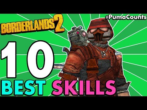 Top 10 Best Character Skills in Borderlands 2 (Redux) #PumaCounts