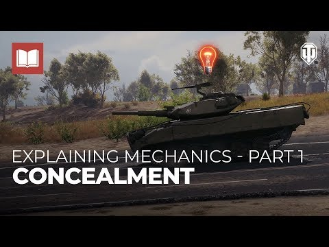 Explaining Mechanics: Concealment - Part 1