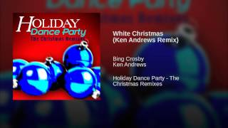 White Christmas (Ken Andrews Remix)