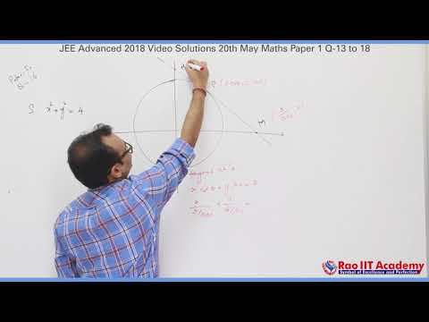 JEE Advanced 2018 Mathematics Paper-1 Video Solutions Q.13 to Q.18 by Rao IIT Academy