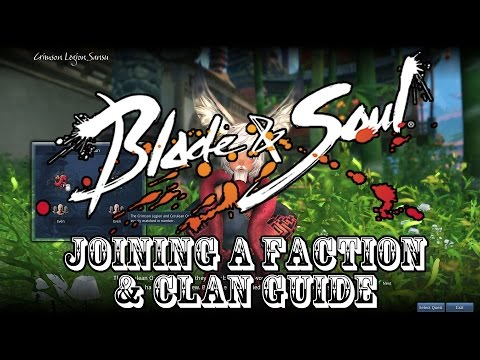 Blade & Soul 003 Joining a Faction & Clan Guide