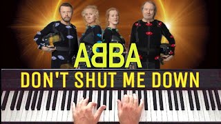 ABBA - Don't shut me down // Piano Cover