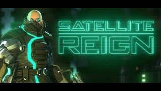Обзор игры: Satellite Reign (2015).