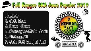 Full Reggae Ska Populer Jawa 2019 By Kembar Ska Ge