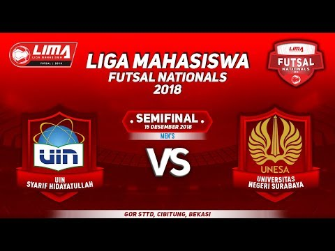 SEMIFINAL UIN JKT VS UNESA MEN'S LIMA FUTSAL NATIONALS 2018