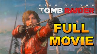 Rise of the Tomb Raider Full Game Movie (All Cutscenes) 1080P 60FPS