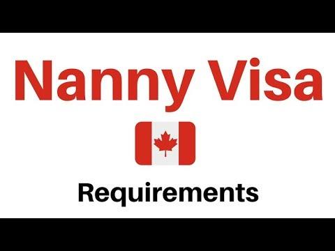 Canada Nanny Visa- Requirements.