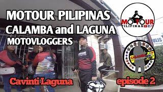MOTOUR PILIPINAS | CALAMBA and LAGUNA MOTOVLOGGERS | GOES TO CAVINTI LAGUNA